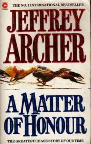 Buy A Matter of Honour by Jeffrey Archer online in india - Bookchor | 9780340401484