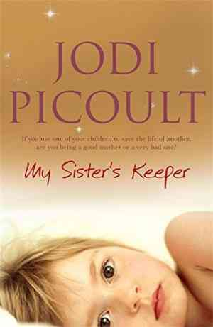Buy My Sisters Keeper by Jodi Picoult online in india - Bookchor | 9780340835463