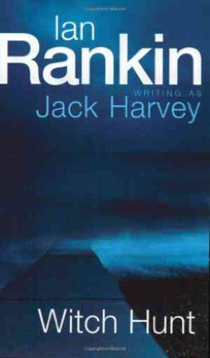 Buy Witch Hunt (English) by Ian Rankin online in india - Bookchor   9780752842899