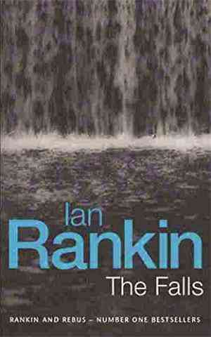 Buy The Falls (Inspector Rebus, Bk 12) by Ian Rankin online in india - Bookchor | 9780752844053