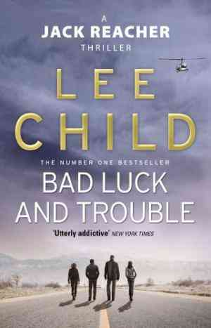 Buy Bad Luck and Trouble by Lee Child online in india - Bookchor | 9780857500144