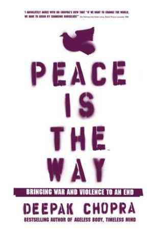 Buy Peace is the Way by Dr Deepak Chopra online in india - Bookchor | 9781844132973