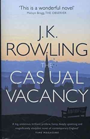 Buy The Casual Vacancy by J.K. Rowling online in india - Bookchor   9780751552867