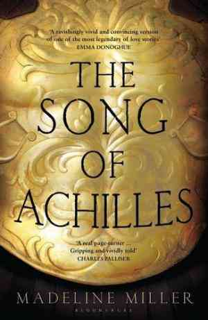 Buy Song of Achilles by Madeline Miller online in india - Bookchor   9781408821985