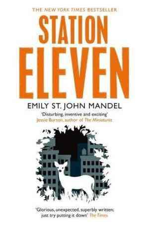 Buy Station Eleven by Emily St. John Mandel online in india - Bookchor   9781447268970