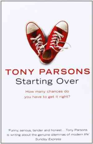 Buy Starting Over by Tony Parsons online in india - Bookchor   9780007226511