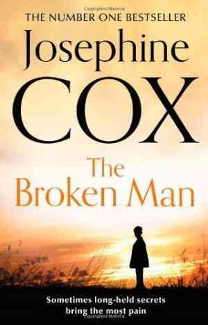 Buy Broken Man by Josephine Cox online in india - Bookchor   9780007419913