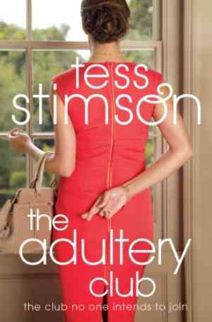 Buy The Adultery Club A Format (Special Sale by Tess Stimson online in india - Bookchor | 9780330463843