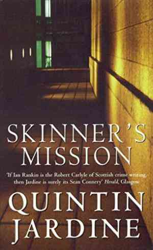Buy Skinners Mission by Quintin Jardine online in india - Bookchor   9780747250432