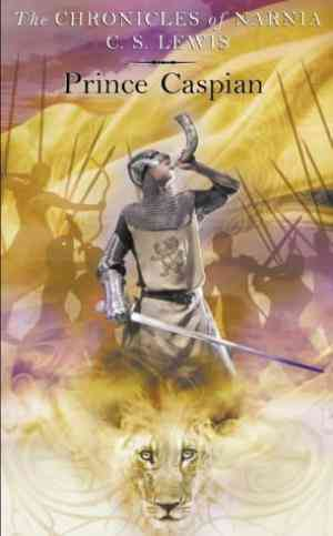 Buy Prince Caspian by C. S. Lewis  online in india - Bookchor   9780007115563