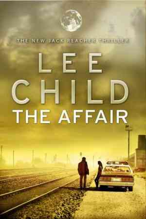 Buy The Affair by Lee Child online in india - Bookchor   9780593065709