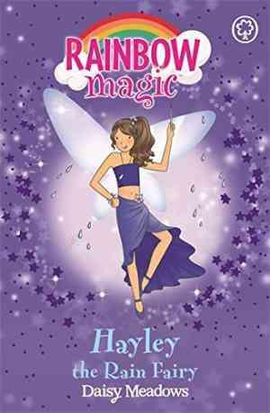 Buy Hayley the Rain Fairy by Daisy Meadows online in india - Bookchor   9781843626381