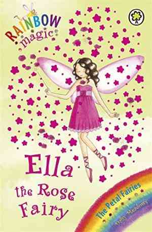 Buy Ella the Rose Fairy by Daisy Meadows online in india - Bookchor | 9781846164644