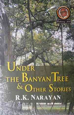 Buy Under the Banyan Tree & Other Stories by R. K. Narayan online in india - Bookchor   9788185986142