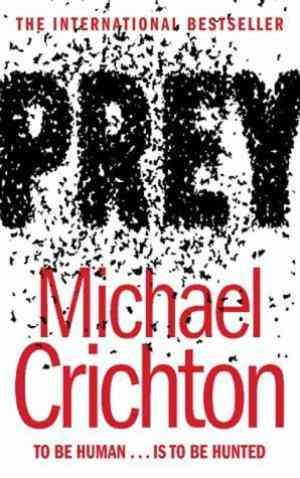 Buy Prey by Michael Crichton online in india - Bookchor | 9780007154531