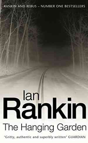 Buy The Hanging Garden (Inspector Rebus) by Ian Rankin online in india - Bookchor   9780752817118