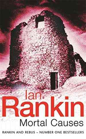 Buy Mortal Causes: An Inspector Rebus Novel (A Rebus Novel) by Ian Rankin online in india - Bookchor   9781857978636
