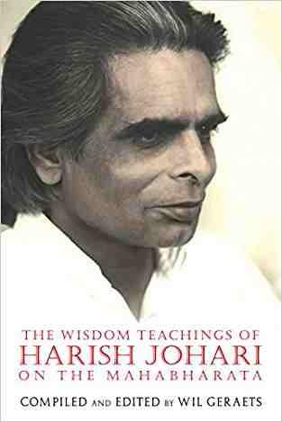 Buy The Wisdom Teachings of Harish Johari on the Mahabharata by Wil Geraets (Editor) online in india - Bookchor   9781594773792