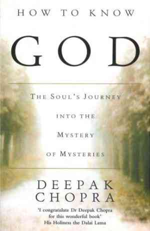 Buy How to Know God by Dr Deepak Chopra online in india - Bookchor | 9780712605489
