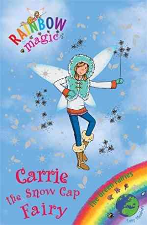 Buy Carrie the Snow Cap Fairy by Daisy Meadows online in india - Bookchor | 9781408304792