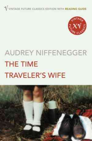 Buy Time Travelers Wife by Audrey Niffenegger online in india - Bookchor   9780099497066