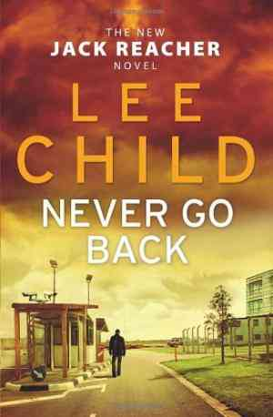 Buy Never Go Back by Lee Child online in india - Bookchor   9780593065754