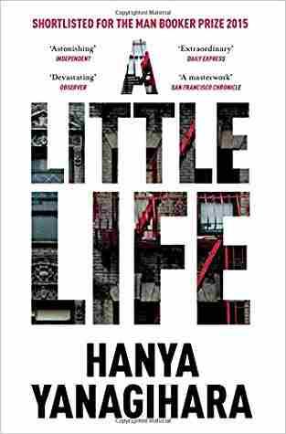 Buy A Little Life by Hanya Yanagihara online in india - Bookchor | 9781447294832