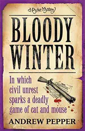 Buy Bloody Winter by Andrew Pepper online in india - Bookchor | 9781780220116