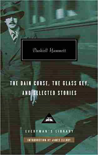 Buy The Dain Curse, The Glass Key, and Selected Stories (Everyman Library) by Dashiell Hammett online in india - Bookchor   9781841593074
