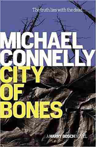 Buy City Of Bones (Harry Bosch Series) by Michael Connelly online in india - Bookchor | 9781409155737