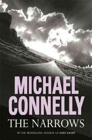 Buy The Narrows by Michael Connelly online in india - Bookchor | 9780752857282