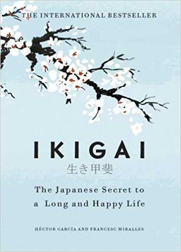 Ikigai: The Ja...