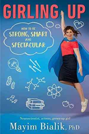 Girling-Up:-How-to-Be-Strong,-Smart-and-Spectacular