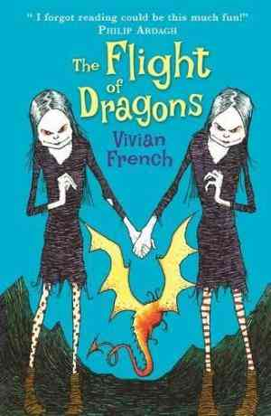 Buy The Flight of Dragons  (Tales from the Five Kingdoms, #4) by Vivian French online in india - Bookchor   9781406319071