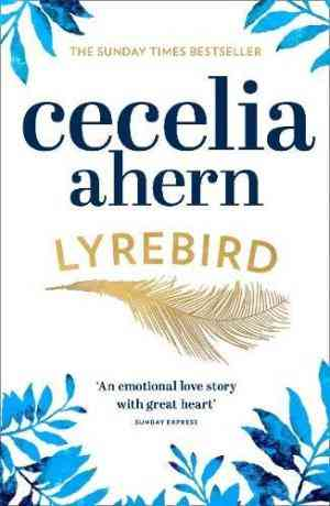 Buy Lyrebird: The uplifting, emotional summer bestseller by Cecelia Ahern online in india - Bookchor | 9780007501892