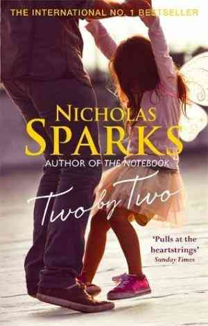 Buy Two by Two by Nicholas Sparks online in india - Bookchor   9780751550047
