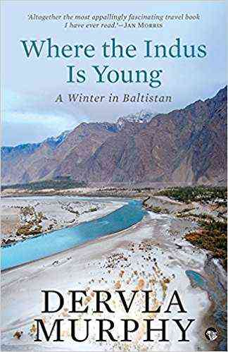 Where-the-Indus-is-Young:-A-Winter-in-Baltistan
