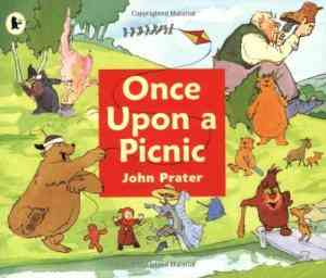 Buy Once Upon a Picnic by John Prater online in india - Bookchor   9781406306323