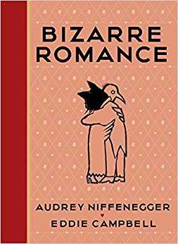 Buy Bizarre Romance by Audrey Niffenegger online in india - Bookchor | 9781911214236