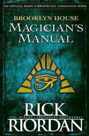 Buy Brooklyn House Magician's Manual by Rick Riordan online in india - Bookchor | 9780141377711
