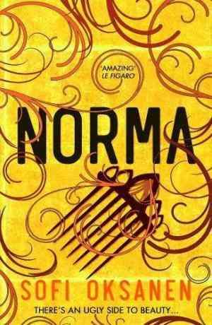 Buy Norma by Sofi Oksanen online in india - Bookchor   9781782399780