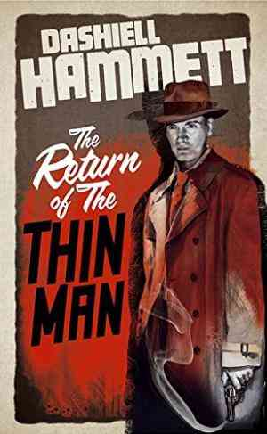 Buy The Return of the Thin Man by Dashiell Hammett online in india - Bookchor | 9781908800626