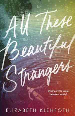 Buy All These Beautiful Strangers by Elizabeth Klehfoth online in india - Bookchor | 9780241329498