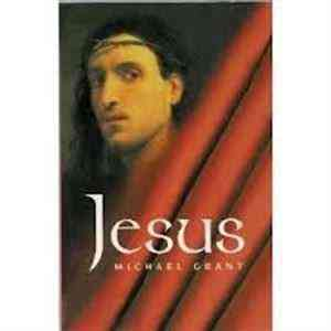 Buy Jesus by Michael Grant online in india - Bookchor   9781898801900