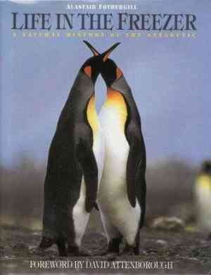 Life-in-the-Freezer:-A-Natural-History-of-the-Antarctic
