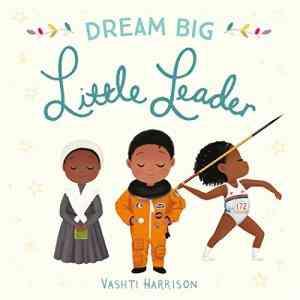 Dream-Big,-Little-Leader