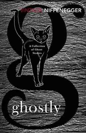 Buy Ghostly: A Collection of Ghost Stories by Audrey Niffenegger online in india - Bookchor | 9781784870072