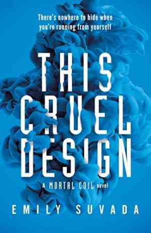 Buy This Cruel Design (This Mortal Coil, #2) by Emily Suvada online in india - Bookchor | 9780141379289