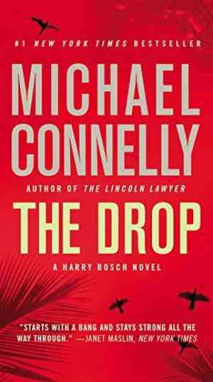 Buy The Drop by Michael Connelly online in india - Bookchor | 9780446556699