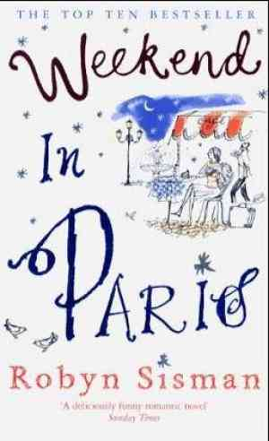 Buy Weekend In Paris by Robyn Sisman online in india - Bookchor | 9780141020112